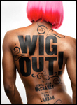Wig Out!, Off-Broadway